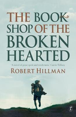 Bookshop of the Broken Hearted by Robert Hillman
