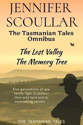 Tasmanian Tales Omnibus by Jennifer Scoullar