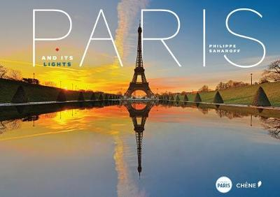 Paris and its Lights by Philippe Saharoff