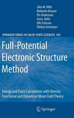 Full-Potential Electronic Structure Method by John M. Wills