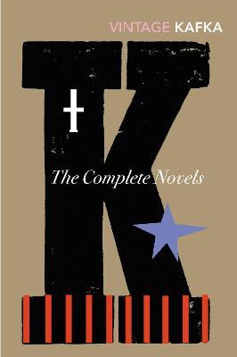 The Complete Novels Of Kafka by Franz Kafka