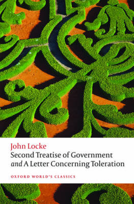 Second Treatise of Government and A Letter Concerning Toleration by John Locke