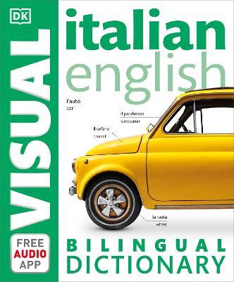Italian English Bilingual Visual Dictionary by DK