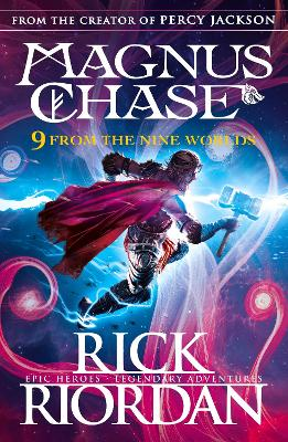 9 From the Nine Worlds: Magnus Chase and the Gods of Asgard book