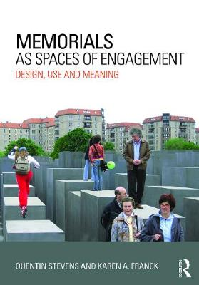 Memorials as Spaces of Engagement book