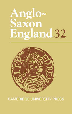 Anglo-Saxon England: Volume 32 by Professor Michael Lapidge