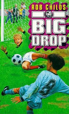 The Big Drop by Rob Childs