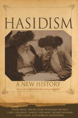 Hasidism: A New History by David Biale