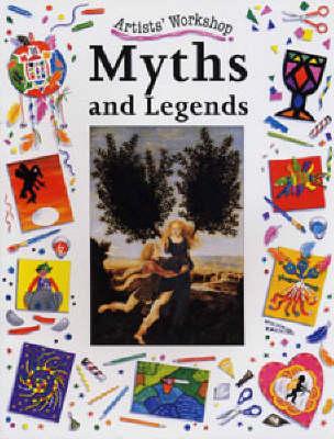 Myths and Legends by Clare Roundhill