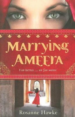 Marrying Ameera by Rosanne Hawke