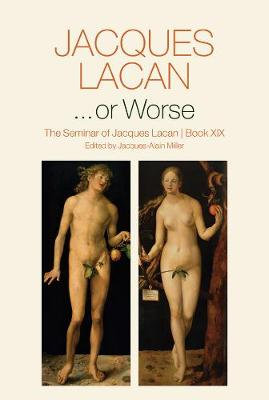 ...or Worse by Jacques Lacan