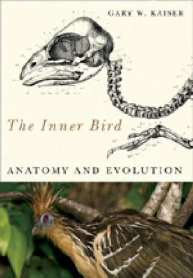 The Inner Bird by Gary W. Kaiser