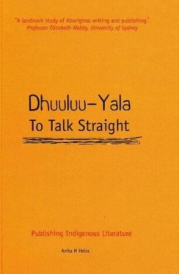 Dhuuluu-Yala - To Talk Straight book
