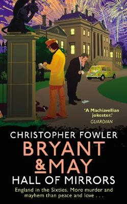 Bryant & May - Hall of Mirrors by Christopher Fowler