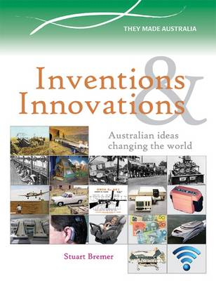 Inventions & Innovations by Stuart Bremer