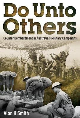 Do Unto Others by Alan H. Smith