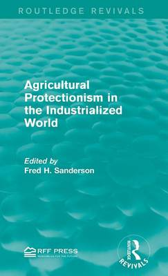 Agricultural Protectionism in the Industrialized World book