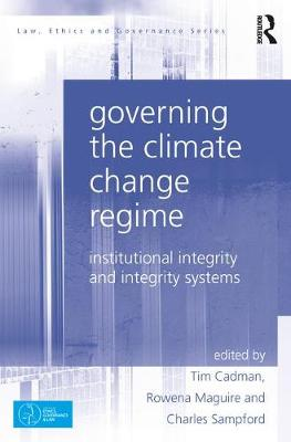 Governing the Climate Change Regime by Tim Cadman
