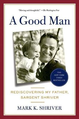 Good Man by Mark Shriver