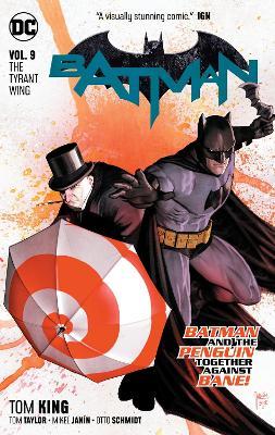 Batman Vol. 9: The Tyrant Wing book
