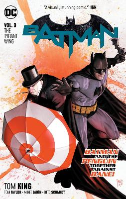 Batman Vol. 9: The Tyrant Wing by Tom King
