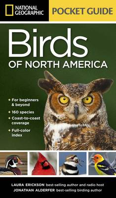 National Geographic Pocket Guide to the Birds of North America by Laura Erickson