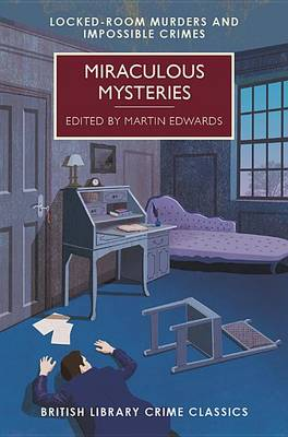 Miraculous Mysteries by Chief Scientist Martin Edwards