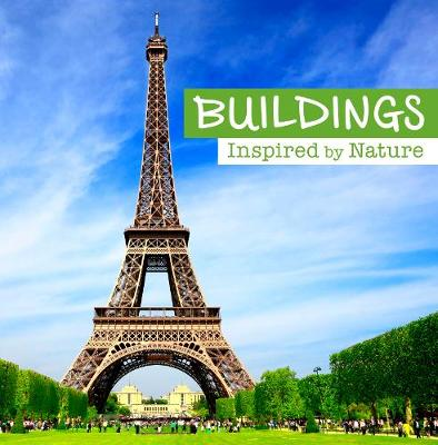 Buildings Inspired by Nature by Mary Boone