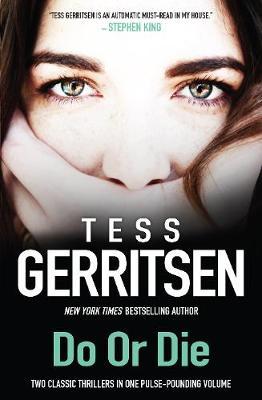 DO OR DIE by Tess Gerritsen