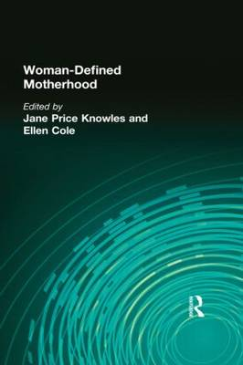Woman-Defined Motherhood by Jane Price