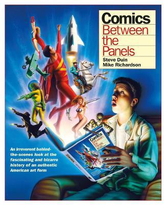 Comics: Between The Panels book