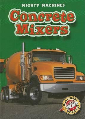 Concrete Mixers by Ray McClellan