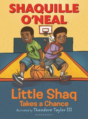 Little Shaq Takes a Chance by Shaquille O'Neal