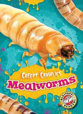 Mealworms by Kari Schuetz