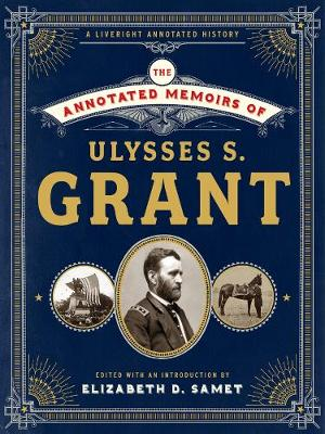 The Annotated Memoirs of Ulysses S. Grant book