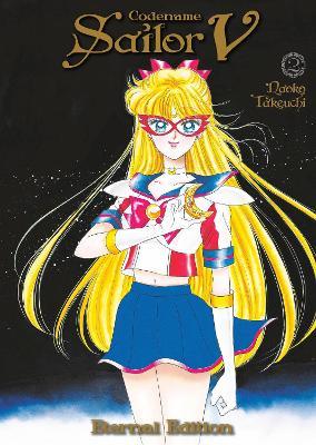 Codename: Sailor V Eternal Edition 2 (Sailor Moon Eternal Edition 12) book