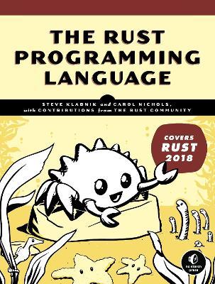 The Rust Programming Language: (Covers Rust 2018) by Steve Klabnik