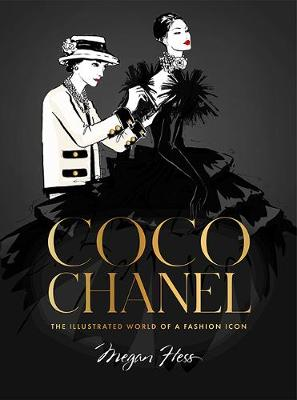 Coco Chanel Special Edition: The Illustrated World of a Fashion Icon book