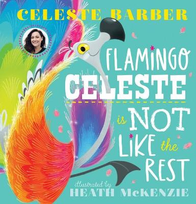 Flamingo Celeste is Not Like the Rest book