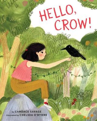 Hello, Crow by Candace Savage