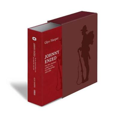 Johnny Enzed: The New Zealand Soldier in the First World War 1914-1918 by Glyn Harper