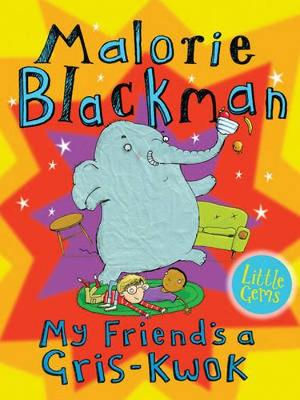 My Friend's a Gris-Kwok by Malorie Blackman