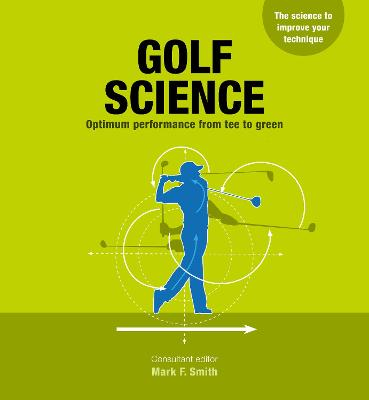 Golf Science by Mark F. Smith