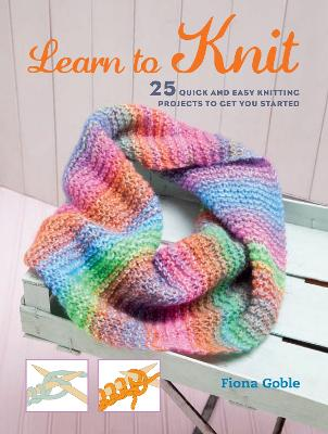Learn to Knit by Fiona Goble