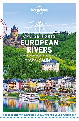 Lonely Planet Cruise Ports European Rivers book