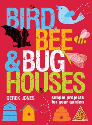 Bird, Bee & Bug Houses book