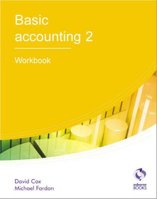 Basic Accounting 2 Workbook by David Cox