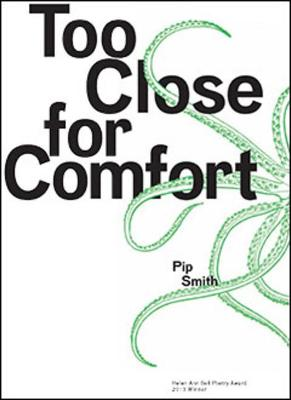 Too Close for Comfort by Pip Smith