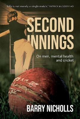 Second Innings: On men, mental health and cricket book