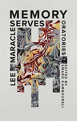 Memory Serves & Other Essays by Lee Maracle